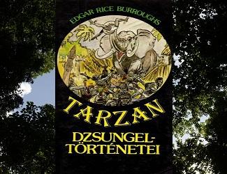 Tarzan dzsungeltörténetei könyv bemutatás, jellemzés