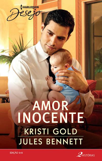 Amor Inocente Harlequin Desejo 242 Jules Bennett, Kristi Gold