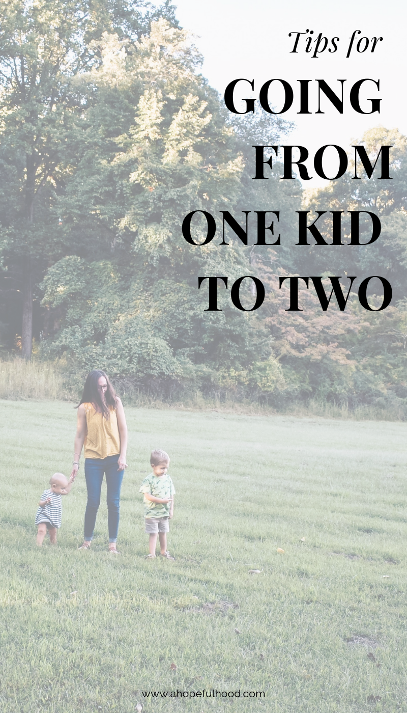 A round-up of advice from 10 moms who have 2 little kids, on how to make the transition from one kid to two kids a little easier! via @ahopefulhood // #momlife #parenting #twokids #newbaby