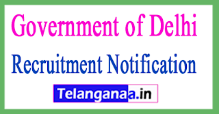 Government of Delhi Recruitment Notification 2017