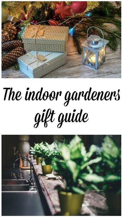 Indoor Gardeners Gift Guide