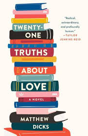 https://www.goodreads.com/book/show/43263472-twenty-one-truths-about-love?from_search=true