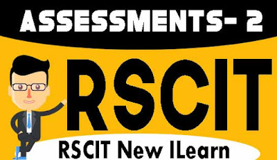 Rscit I-Learn Assessment- 2 Important Question in Hindi 2020, RKCL I-Learn Assessment - 2 in Hindi, i-Learn Important Question in Hindi, rkcl i learn assessment 2 question with answers in hindi