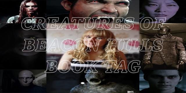 #09 - CREATURES OF BEACON HILLS BOOK TAG [ORIGINAL]