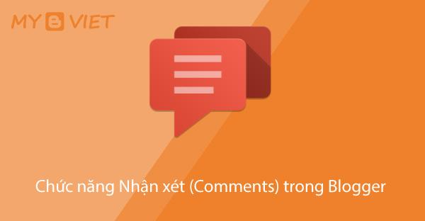 Chức năng Nhận xét (Comments) trong Blogger