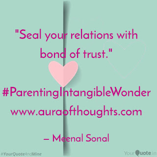 Aura of thoughts - Parenting Tips by MeenalSonal