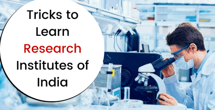 Tricks to Learn Research Institutes of India