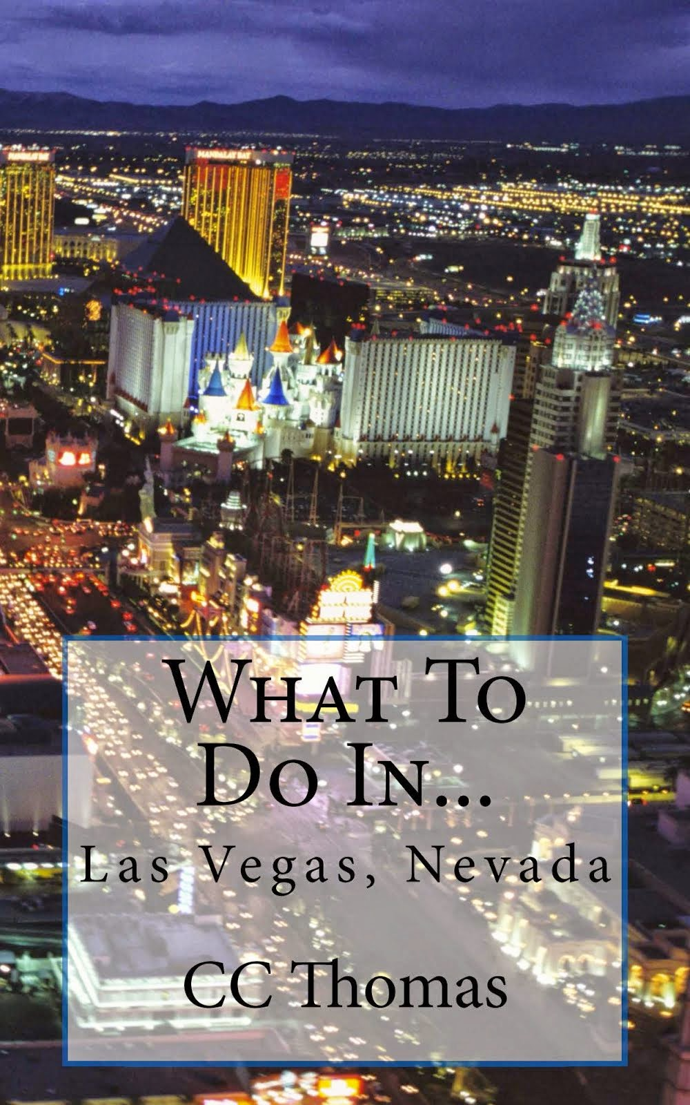 What To Do In Las Vegas, Nevada
