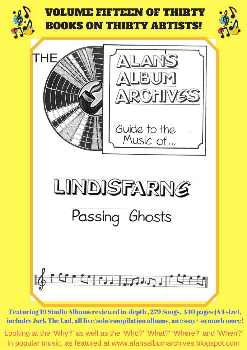 'Passing Ghosts - The Alan's Album Archives Guide To The Music Of....Lindisfarne'