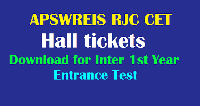 APSWREIS Inter 1st Year Entrance Test Hall tickets (APSWREIS RJC CET Hall tickets) 2019