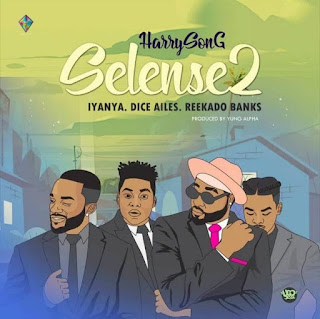 """Harrysong rolls out the official video to his just released """"Selense II"""" featuring Iyanya and Dice Ailes."""