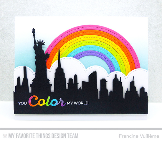 New York Rainbow Card by Francine Vuillème featuring Rainbow of Happiness stamp set, and the Color the Rainbow, Stitched Rainbow, New York Skyline, and Stitched Cloud Edges Die-namics #mftstamps