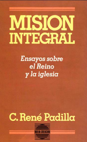 Libros Cristianos Gratis Para Descargar: C. René Padilla - Mision Integral @tataya.com.mx