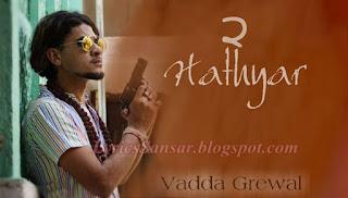 Hathyar 2 Lyrics - Vadda Grewal