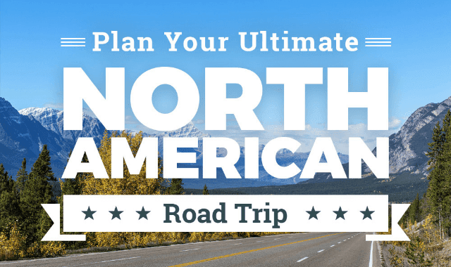 Plan Your Ultimate North American Road Trip