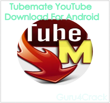 Tubemate 2 2 4 YouTube Downloader (Free) APK For Android