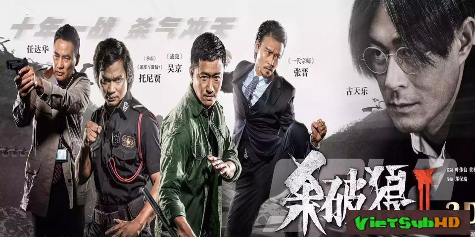 Phim Sát Phá Lang 2 VietSub HD | Spl 2: Rise Of Wong Po 2015