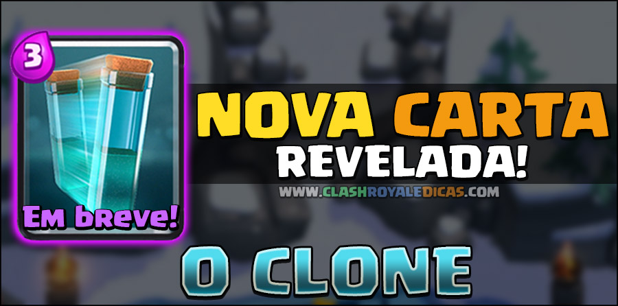 Nova carta revelada - Clone