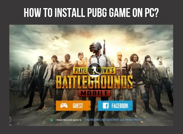 s Battlegrounds game is attracting a lot of attention becoming one of the most popular gam How to install Player Unknown's Battlegrounds (PUBG) game on PC?