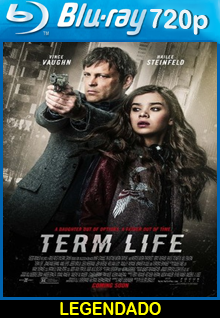 Assistir Term Life Legendado (2016)