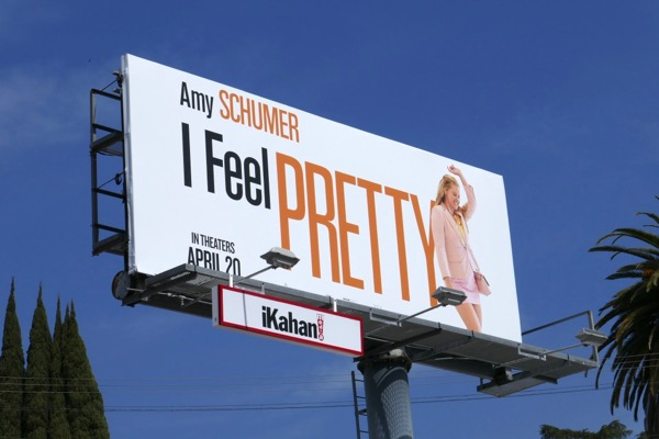 I Feel Pretty film billboard