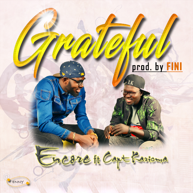Mp3: Encore  FT. Fini - Grateful