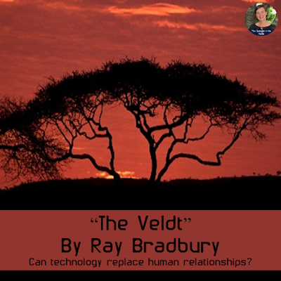 """The Veldt,"" by Ray Bradbury. Can technology replace human relationships?"