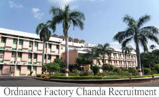 Ordnance Factory Chanda Recruitment 2016