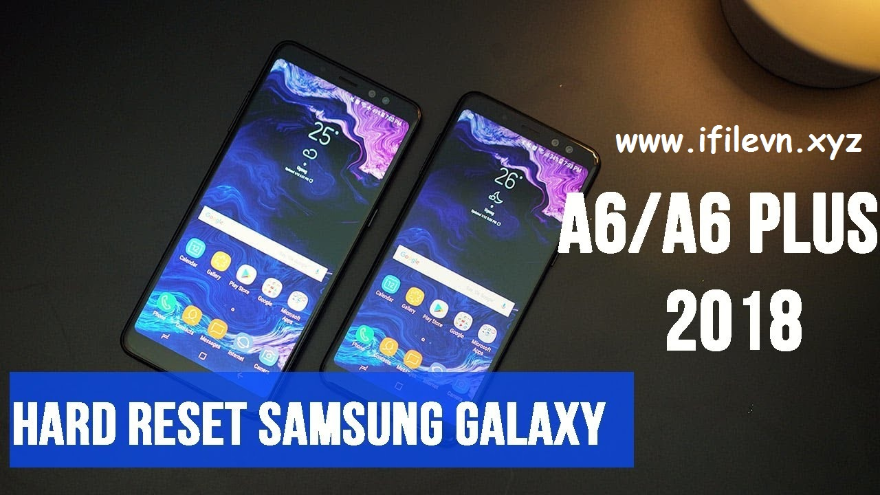 How to Hard Reset Samsung Galaxy A6 (SM-A600G/DS) | iFilevn xyz