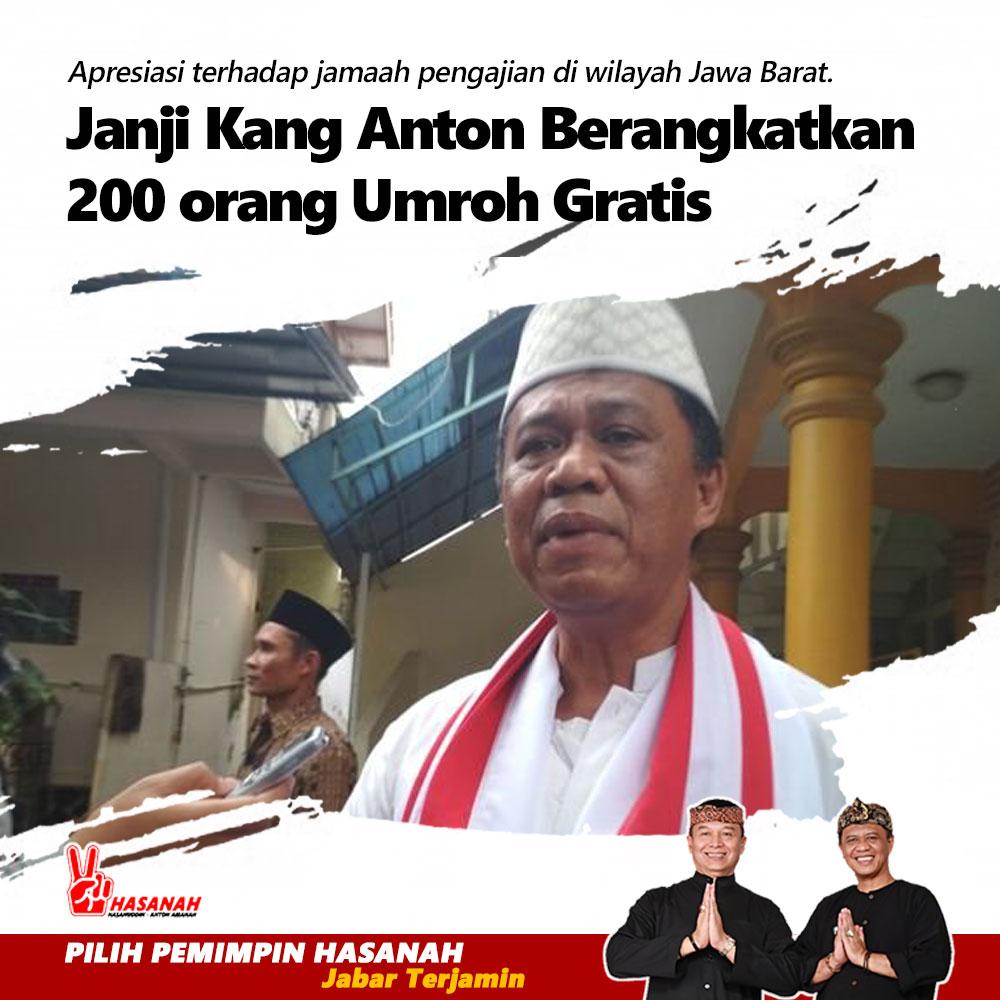 Janji Kang Anton Berangkatkan 200 orang Umroh Gratis