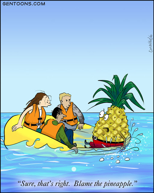 "They're sinking and everyone seems angry at the pineapple in his little red pants already going underwater.  he says ""Sure, that's right.  Blame the pineapple!"""