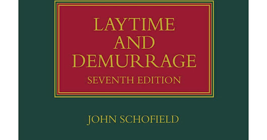 Laytime and Demurrage (Lloyd's Shipping Law Library) 7th Edition