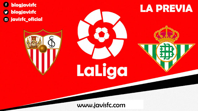 Previa Sevilla FC - Real Betis