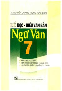 Để Đọc Hiểu Văn Bản Ngữ Văn 7 - Nguyễn Quang Trung