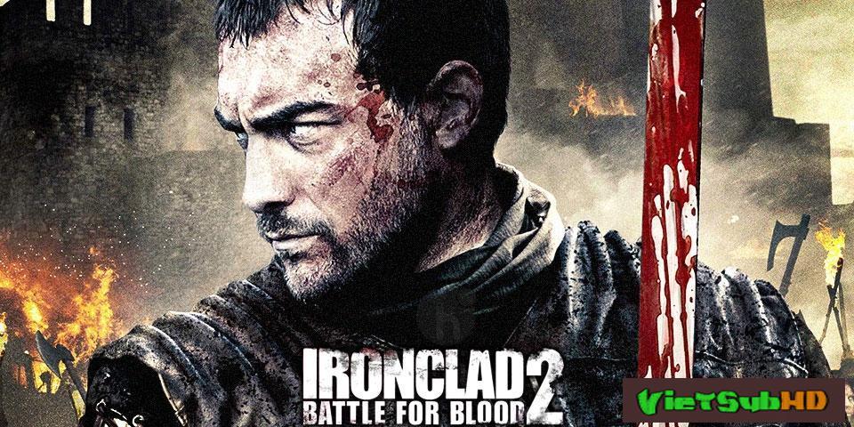 Phim Giáp Sắt 2: Cuộc Chiến Huyết Thống VietSub HD | Ironclad: Battle For Blood 2014