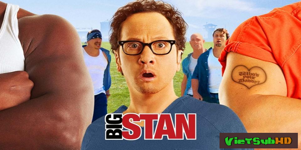 Phim Đại Ca Stan VietSub HD | Big Stan 2007