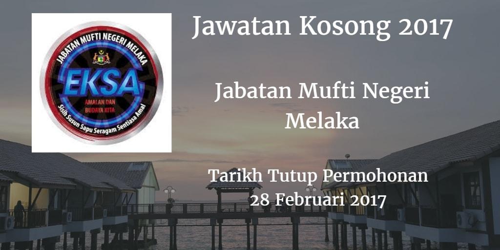 Jawatan Kosong Jabatan Mufti Negeri Melaka 28 Februari 2017