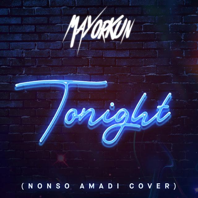 Mayorkun-tonight-cover-nonso-amadi-mp3-download