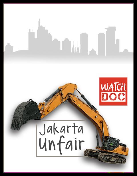 Jakarta Unfair: Menggusur Rasa Kemanusiaan