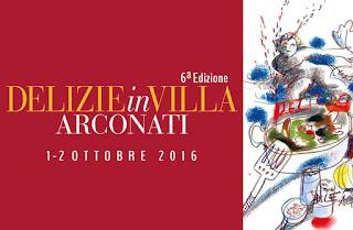 Delizie in Villa Arconati 1-2 ottobre Bollate (MI) 2016