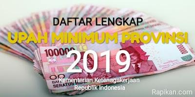 Daftar Lengkap UMP 2019