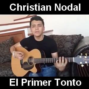 Christian Nodal - El Primer Tonto