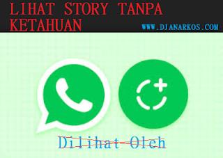 Cara melihat status / story whatsapp tanpa ketahuan
