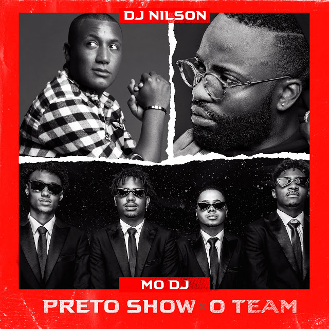 Dj Nilson ft. Preto Show & O Team - Mo Dj (Afro House) 2019|Mp3
