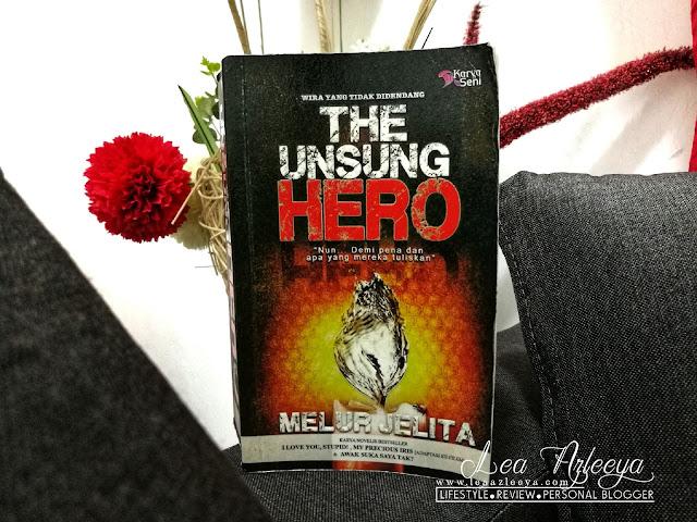 Review Novel | The Unsung Hero By Melur Jelita