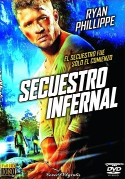 Secuestro Infernal online latino 2014 - Thriller, Drama