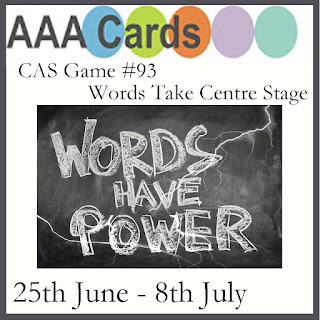 http://aaacards.blogspot.com/2017/06/cas-game-93-words-take-centre-stage.html