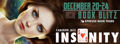 Insanity by Cameron Jace Book Blitz with Xpresso Book Tours