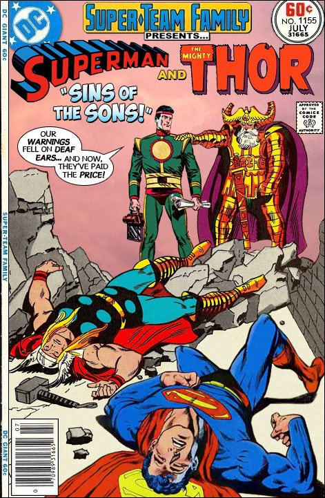 Super-Team Family: The Lost Issues!: Superman And Thor In