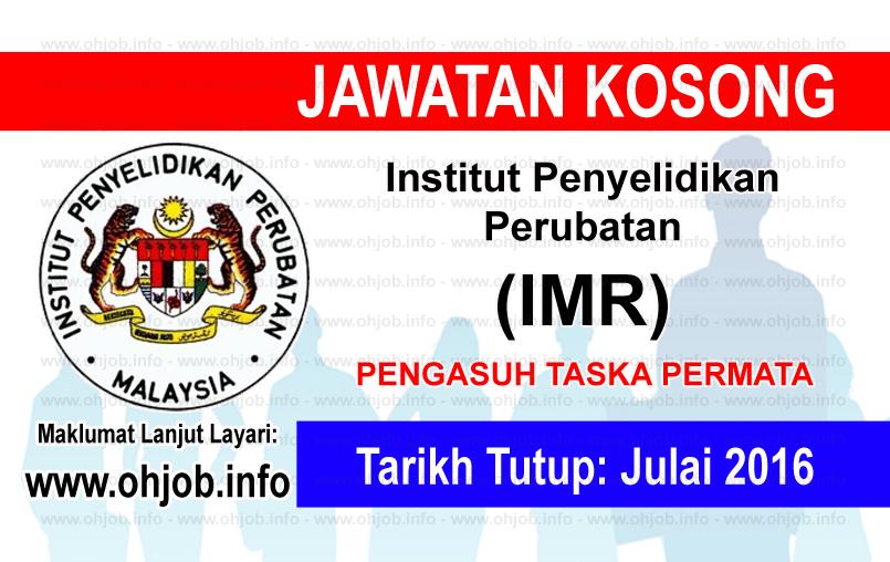 Jawatan Kerja Kosong Institut Penyelidikan Perubatan (IMR) logo www.ohjob.info julai 2016